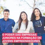 O poder das empresas juniores na formação de jovens empreendedores