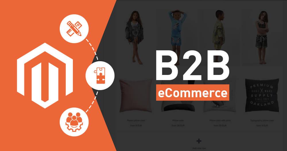 Magento Commerce B2B