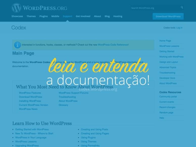 """Texto ¨Leia e entenda a documentação do WordPress"""" sobre uma captura de tela do site codex.WordPress.org"""