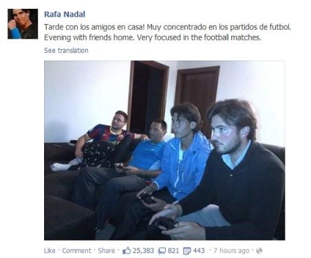 rafael nadal's facebook may 22 2013