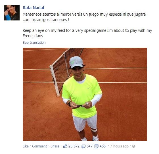 Rafael Nadal's Facebook May 24 2013 II