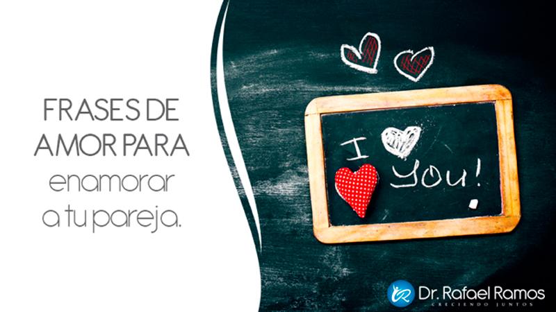 Frases De Amor Para Mi Pareja: 25 Frases De Amor Para Enamorar A Tu Pareja