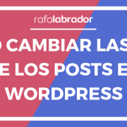 Cómo cambiar la URL de un post en WordPress