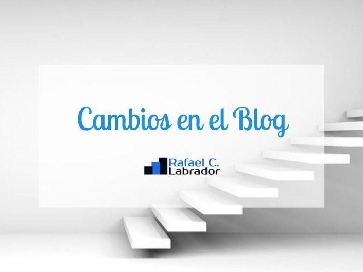 Cambios en el blog | Rafael C. Labrador