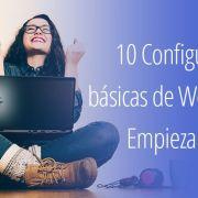 Configuraciones básicas para tu WordPress