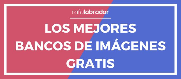 Los mejores bancos de imágenes gratis