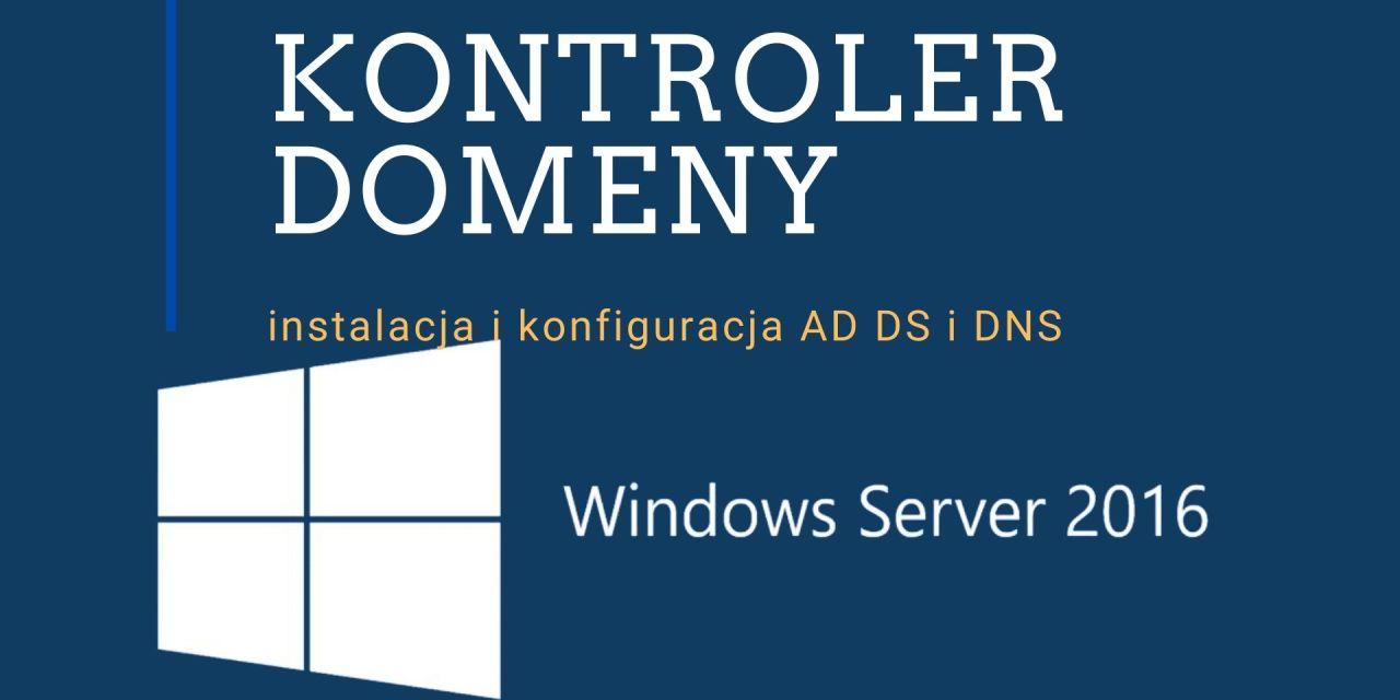 Jak zainstalować kontroler domeny?