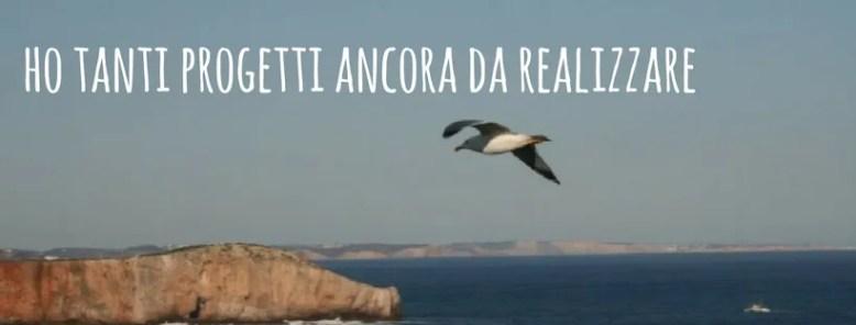 Raf Around The World - Travel Blogger: ho tanti progetti da realizzare