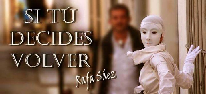 Rafa Saez, si tu decides volver