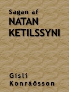 Sagan af Natan Ketilssyni