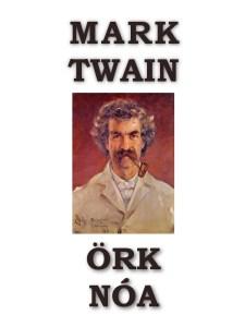 Örk Nóa - Mark Twain