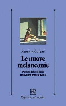 Le nuove Malinconie Massimo Recalcati