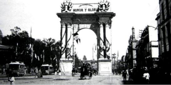 Arco conmemorativo al Gral Porfirio Díaz. La Ciudad de México en el tiempo