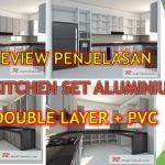 Review Model Kitchen Set Aluminium double Layer di Bogor