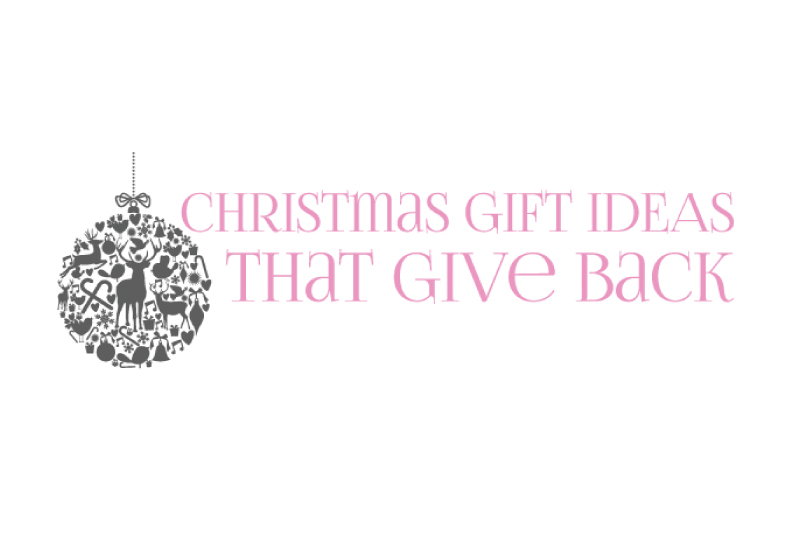 Christmas Gift Ideas That Give Back