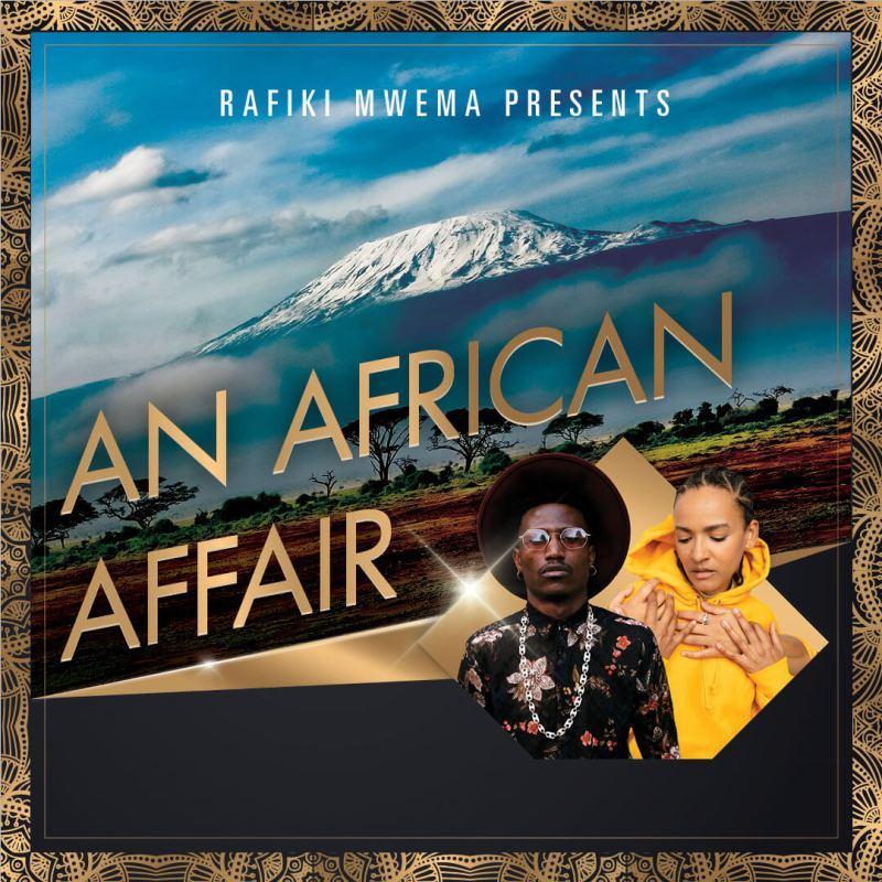 An African Affair 2019 Rafiki Mwema