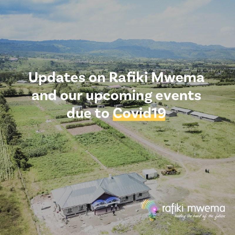 Covid-19 and Rafiki Mwema