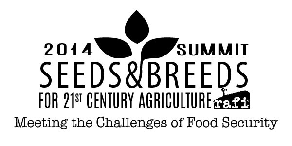 2014 Summit on Seeds & Breeds for 21st Century Agriculture