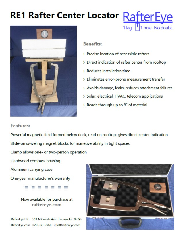 RE1 Rafter Center Locator benefits include precise and direct rafter center location, time savings, damage avoidance, and ability to read through insulation. Features powerful magnetic field, swiveling magnet blocks for maneuverability, hardwood compass housing, aluminum carrying case and a one-year warranty. Available at RafterEye.com