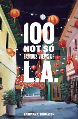 100 not so famous views of l.a.