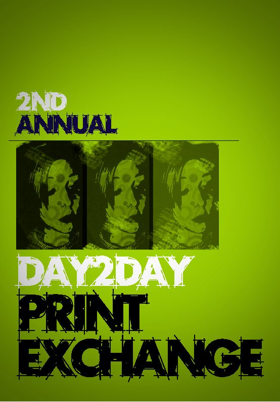 Second Annual Day 2 Day Print Exchange