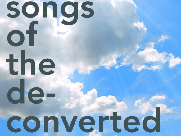 Songs of the Deconverted by Jim Etchison- Review