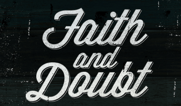 Strong Faith, Strong Doubt