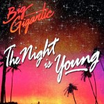 biggigantic-thenightisyoung