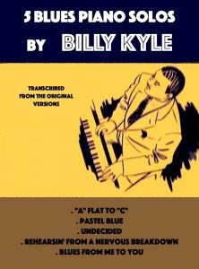 5 Blues Piano Solos by Billy Kyle (PDF)