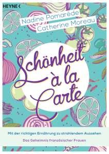 Schoenheit a la Carte von Nadine Pomarede