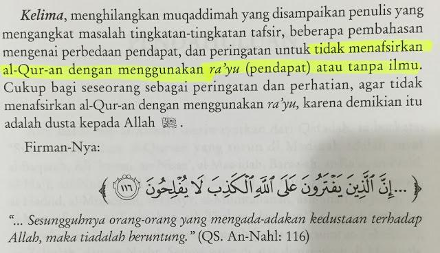 Di larang mentaksir al-Quran dengan menggunakan pendapat.