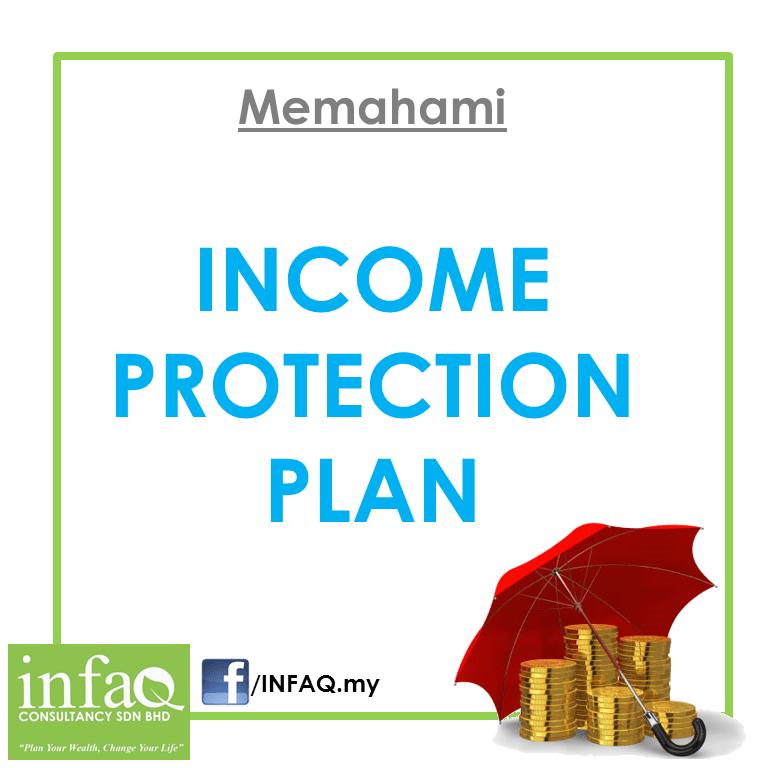 Income Protection Plan Takaful - Rahsia Takaful