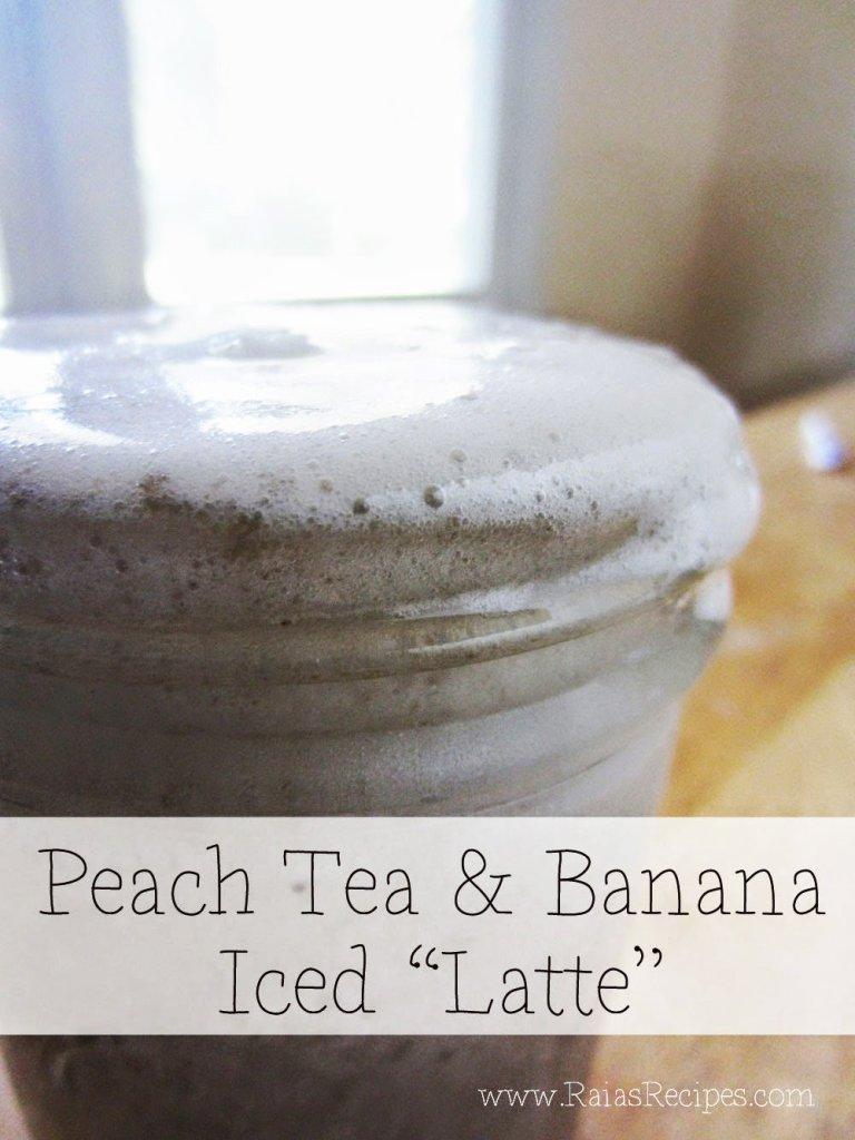 "Peach Tea & Banana Iced ""Latte"" | dairy-free, sugar-free, coffee-free | RaiasRecipes.com"
