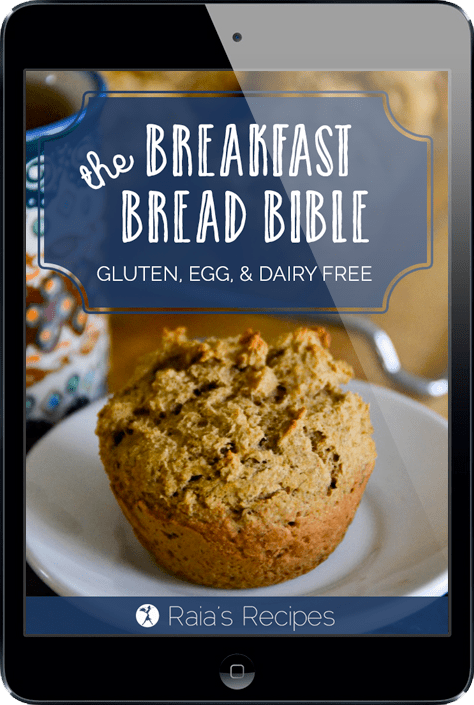 The Breakfast Bread Bible by Raia Todd from RaiasRecipes.com