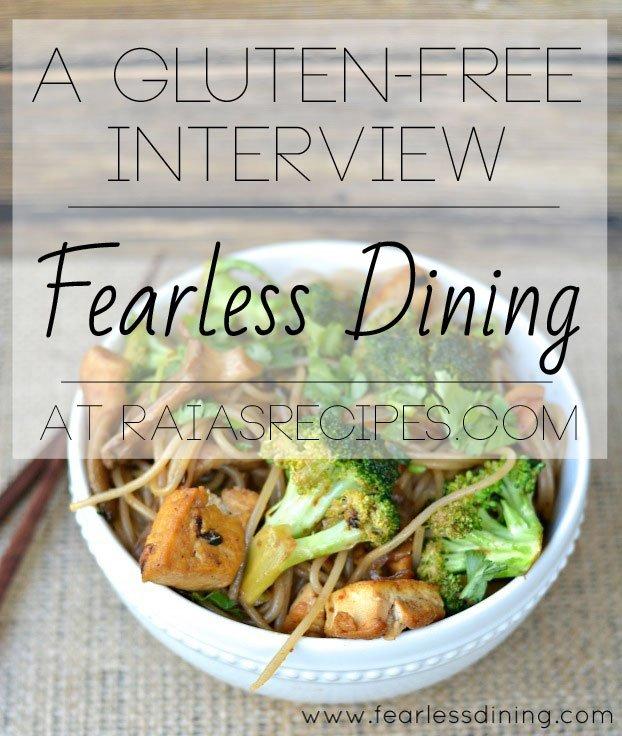 A Gluten-Free Interview :: Fearless Dining  | RaiasRecipes.com