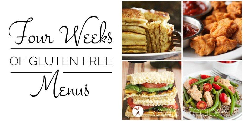 Four Weeks of Gluten Free Menus | RaiasRecipes.com