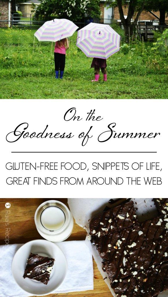 On the Goodness of Summer | RaiasRecipes.com