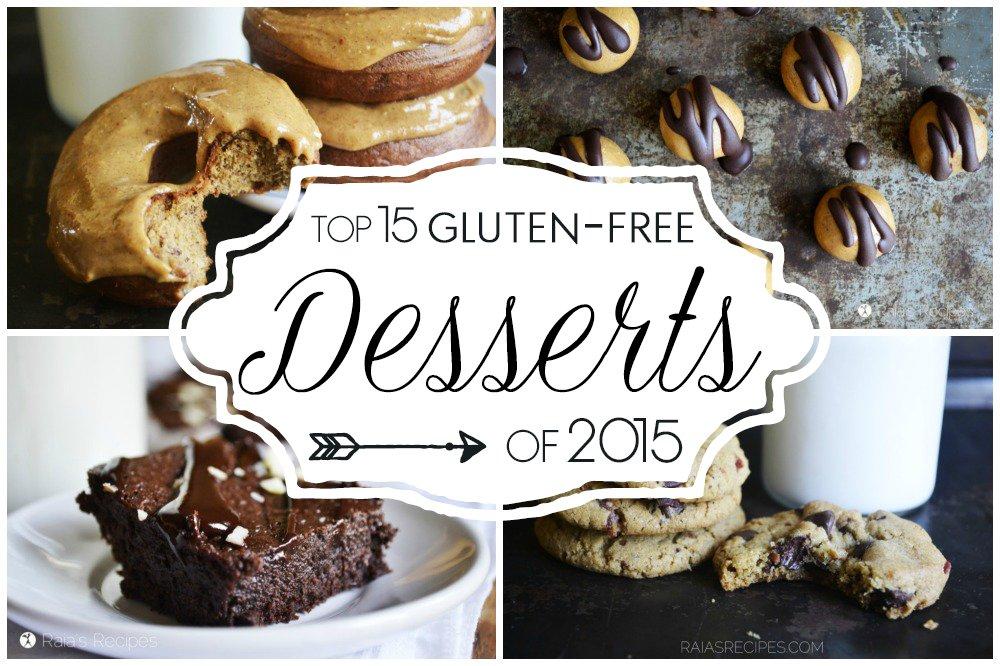 Top 15 Gluten-Free Desserts of 2015 | RaiasRecipes.com