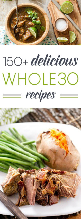 150 delicious Whole30 recipes | RaiasRecipes.com