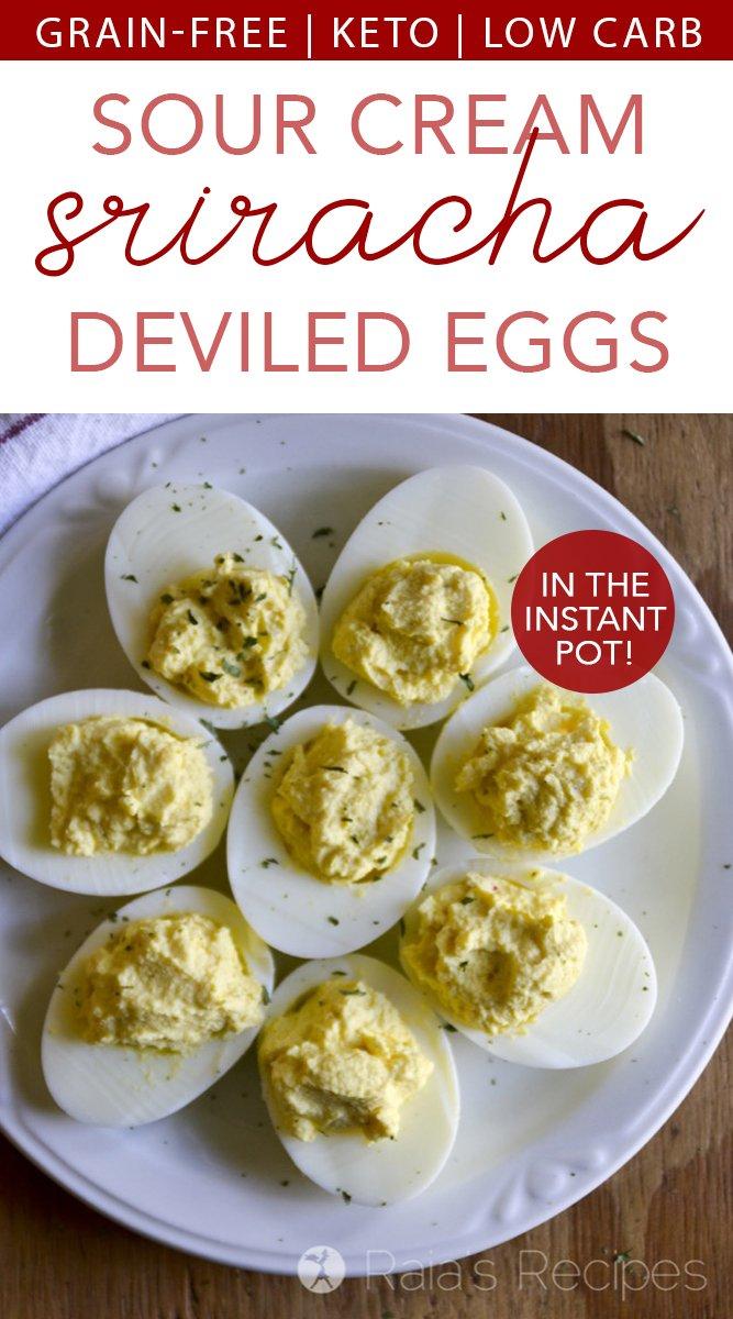 Sour Cream & Sriracha Deviled Eggs in the Instant Pot #deviledeggs #sourcream #sriracha #instantpot #glutenfree #grainfree #keto #lowcarb #appetizer #side