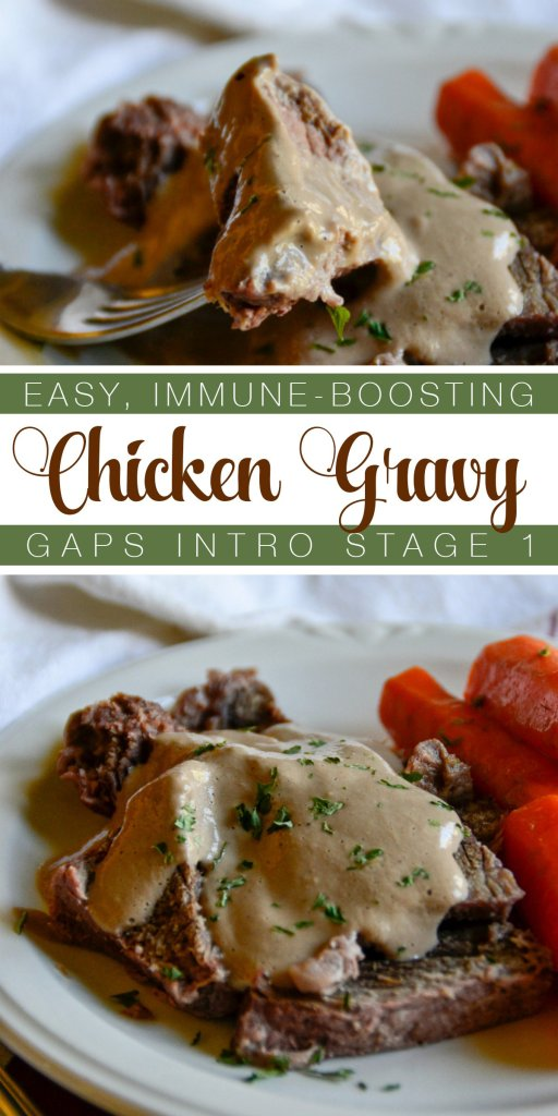 On the GAPS intro diet? Dress up your dinner while you heal with this easy, immune-boosting chicken gravy.   RaiasRecipes.com