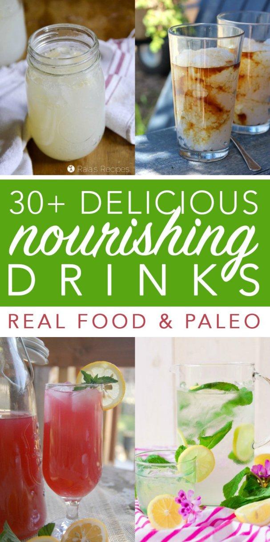 30+ Refreshing & Nourishing Delicious Paleo Drinks