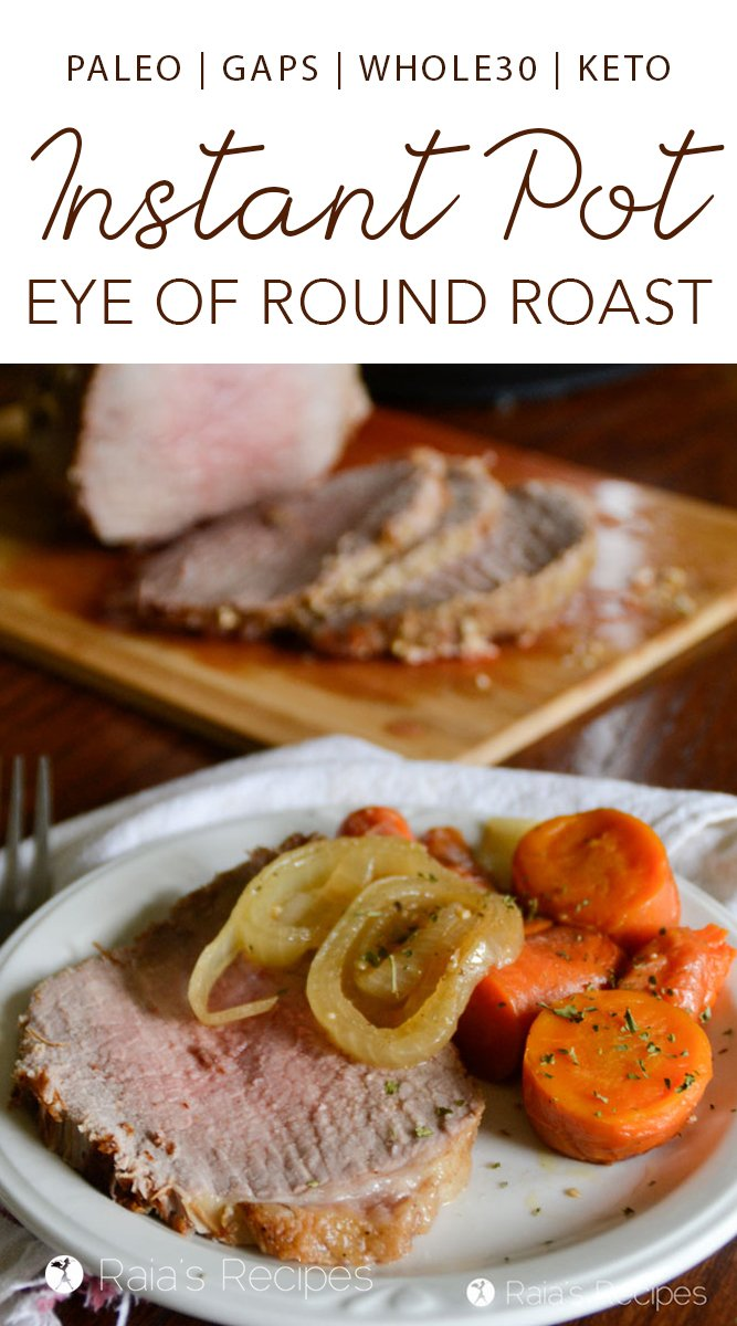 Instant Pot Eye of Round Roast