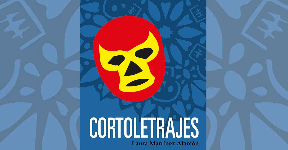 Recomendación: Cortoletrajes de Laura Martínez Alarcón