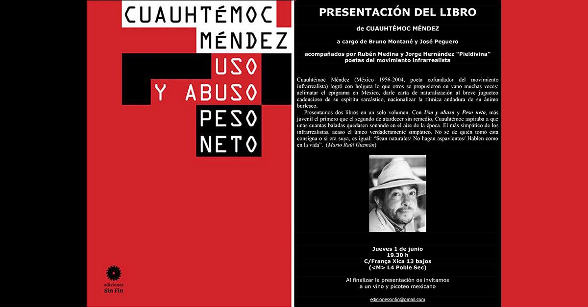 Presentación de libro del poeta mexicano Cuauhtémoc Méndez (México 1956-2004)