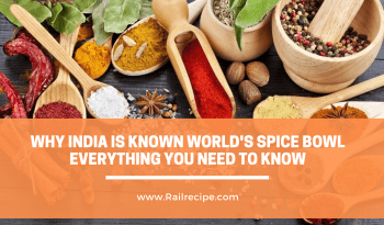 Why India Is Known World's Spice Bowl- Everything You Need to Know