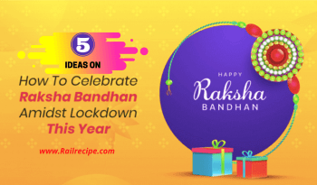 5 Great Ways to Celebrate Rakhi Amidst Lockdown