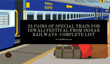 23 Pairs of Special Train For Diwali Festival from Indian Railways- Complete List