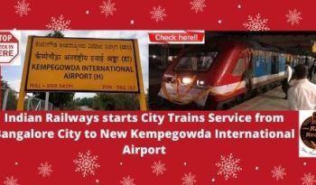 Indian Railways starts new trains between Bangalore City & Kempegowda Airport