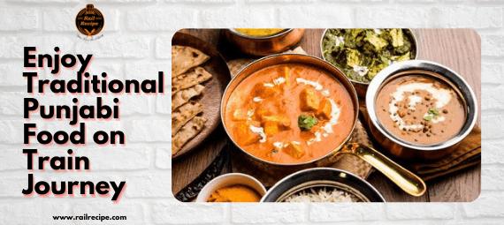 Punjabi Food RailRecipe